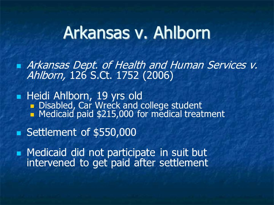 Arkansas v. Ahlborn Arkansas Dept. of Health and Human Services v.