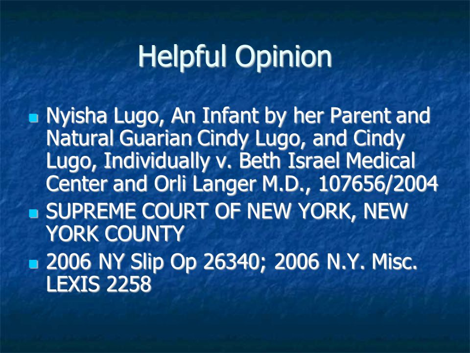 Helpful Opinion Nyisha Lugo, An Infant by her Parent and Natural Guarian Cindy Lugo, and Cindy Lugo, Individually v.