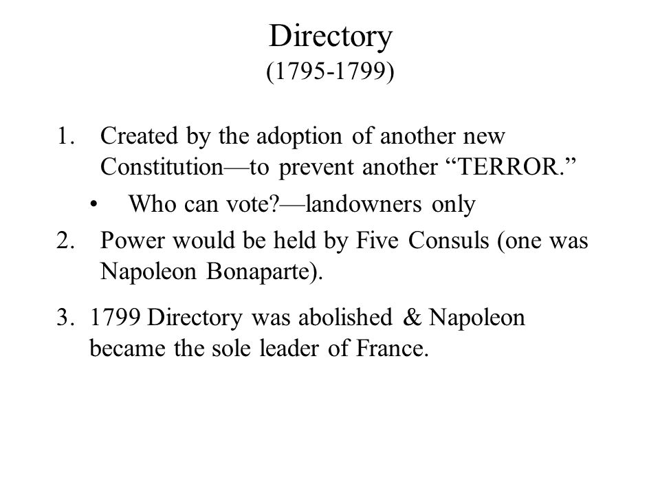 French Revolution Phase III: The Directory (1795-1799) (Conservative Reaction)