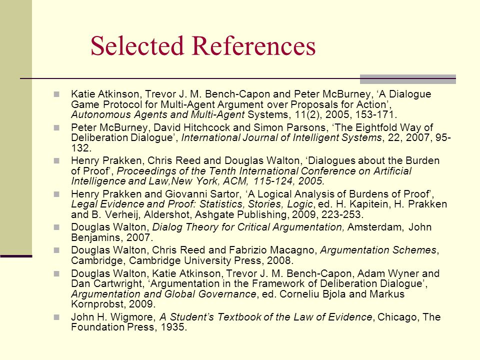 Selected References Katie Atkinson, Trevor J. M.