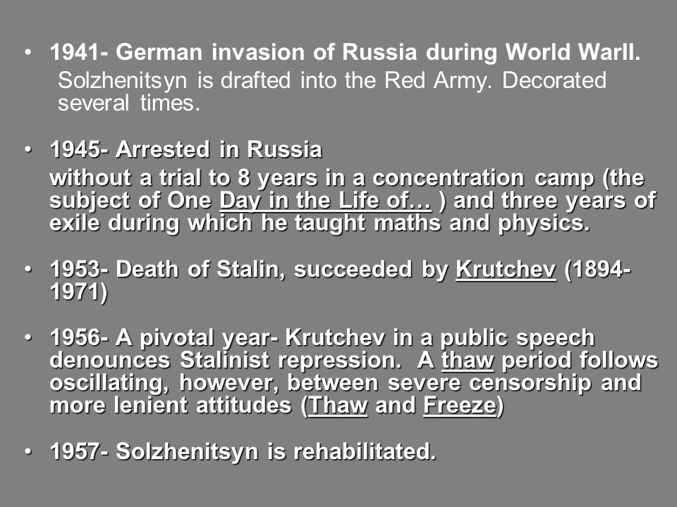 1941- German invasion of Russia during World WarII.