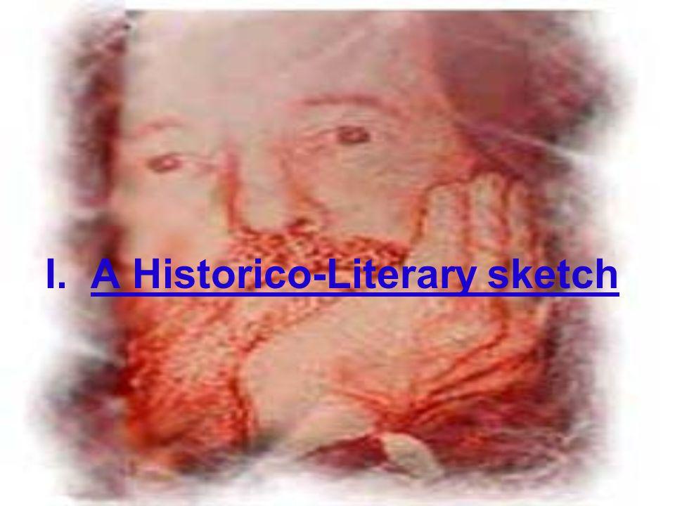 I. A Historico-Literary sketch