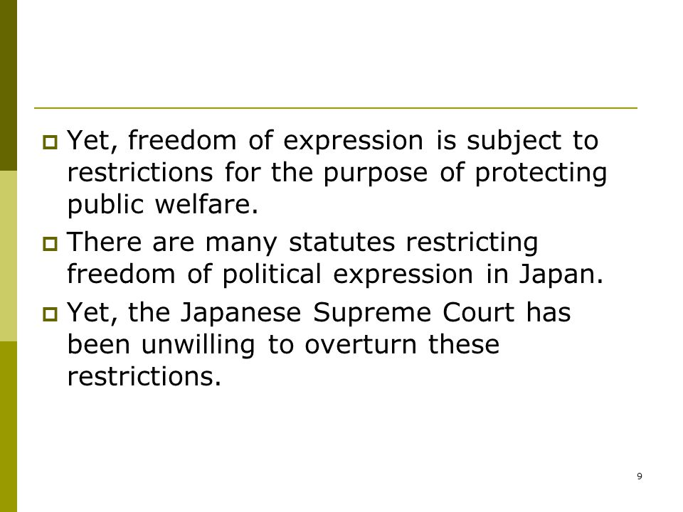 10  This paper will examine the following examples to show the stance of the Japanese Supreme Court.