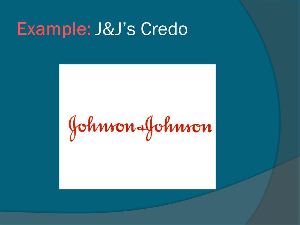 Example: J&J's Credo