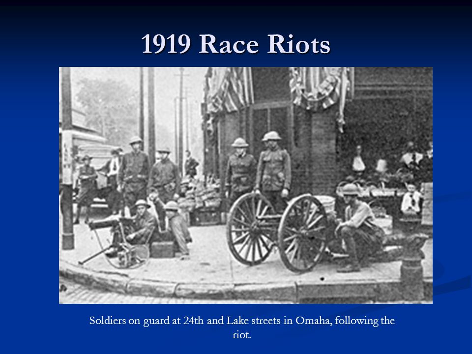1919 Race Riots Soldiers on guard at 24th and Lake streets in Omaha, following the riot.