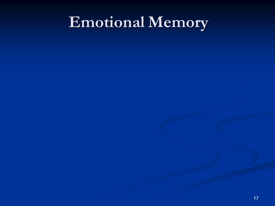 17 Emotional Memory