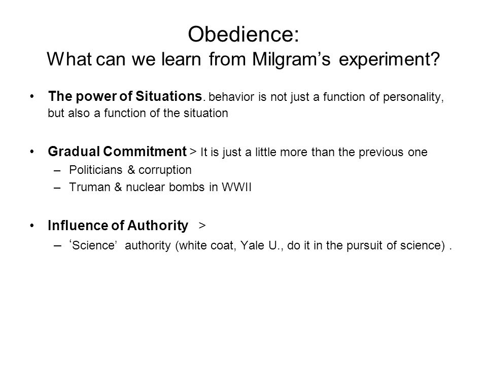 Obedience: What can we learn from Milgram's experiment.