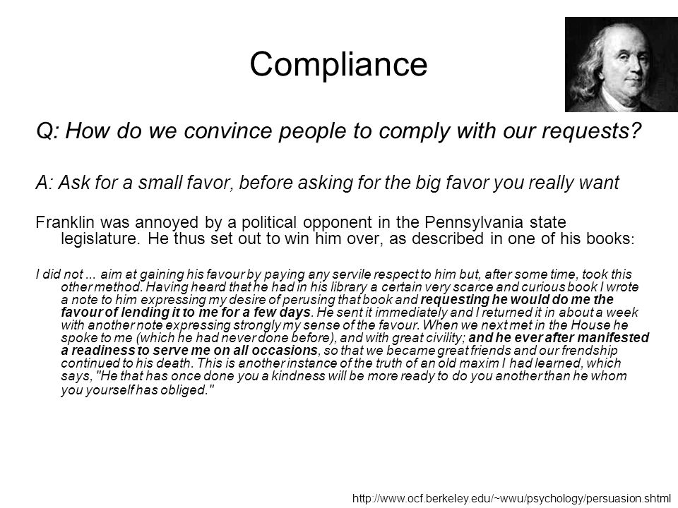 Compliance Q: How do we convince people to comply with our requests.