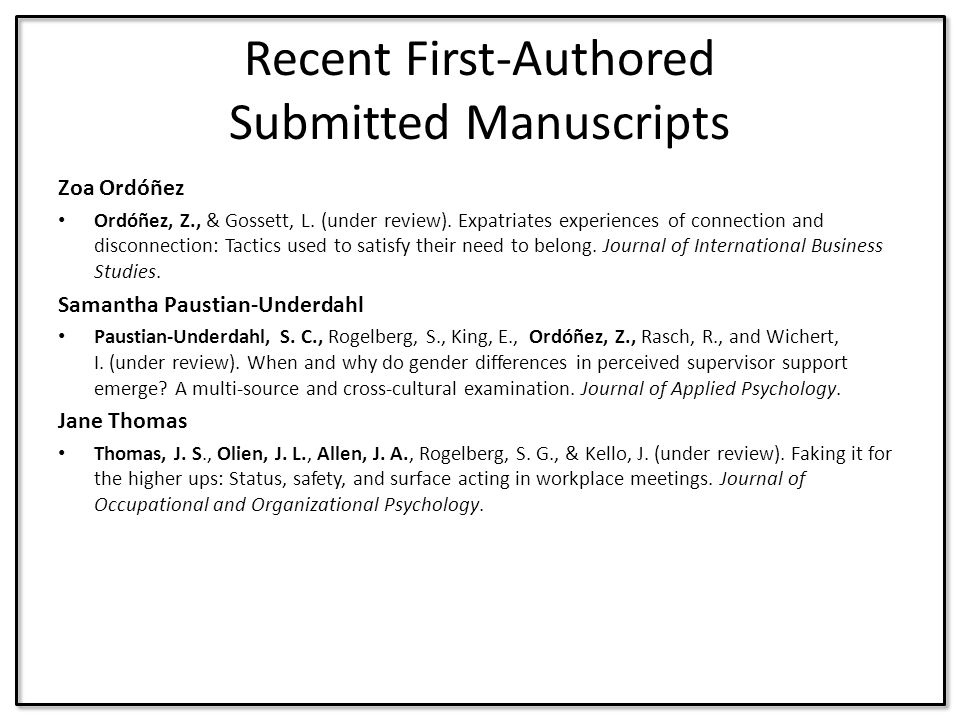 Recent First-Authored Submitted Manuscripts Zoa Ordóñez Ordóñez, Z., & Gossett, L. (under review). Expatriates experiences of connection and disconnec