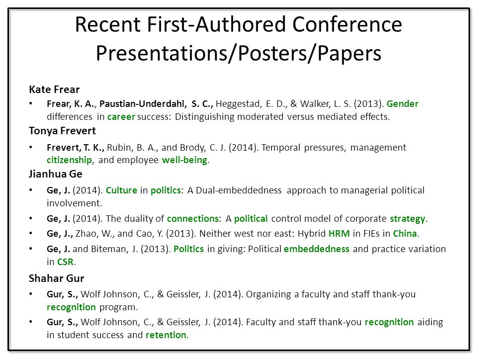 Recent First-Authored Conference Presentations/Posters/Papers Kate Frear Frear, K. A., Paustian-Underdahl, S. C., Heggestad, E. D., & Walker, L. S. (2