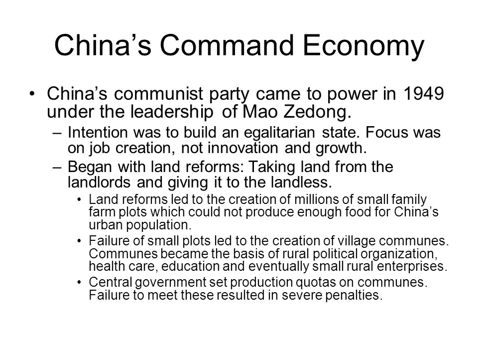 China's Command Economy China's communist party came to power in 1949 under the leadership of Mao Zedong.