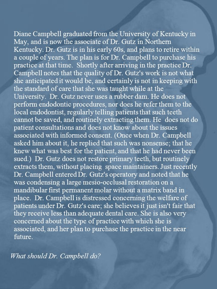 Diane Campbell graduated from the University of Kentucky in May, and is now the associate of Dr.