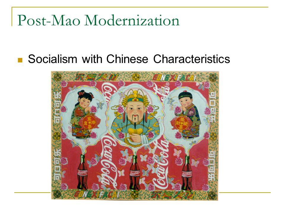 Post-Mao Modernization Socialism with Chinese Characteristics