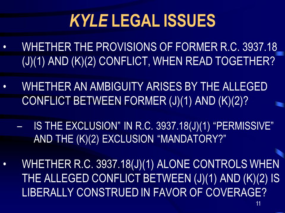 11 KYLE LEGAL ISSUES WHETHER THE PROVISIONS OF FORMER R.C.