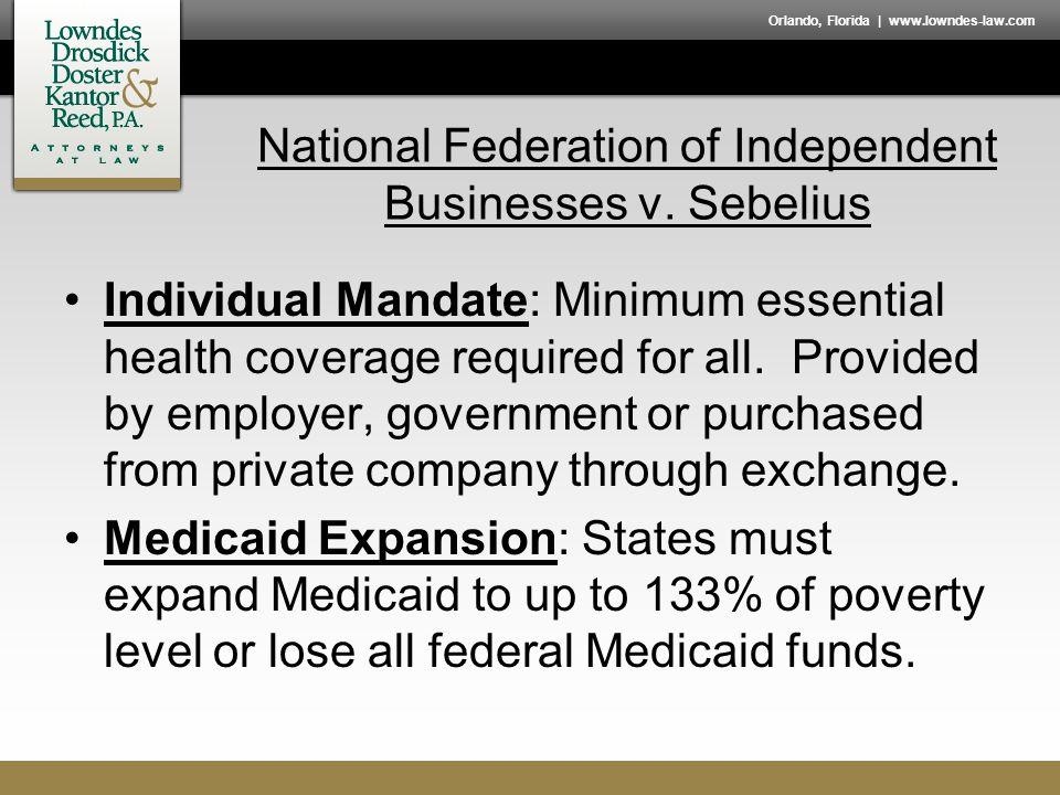 Orlando, Florida | www.lowndes-law.com National Federation of Independent Businesses v.