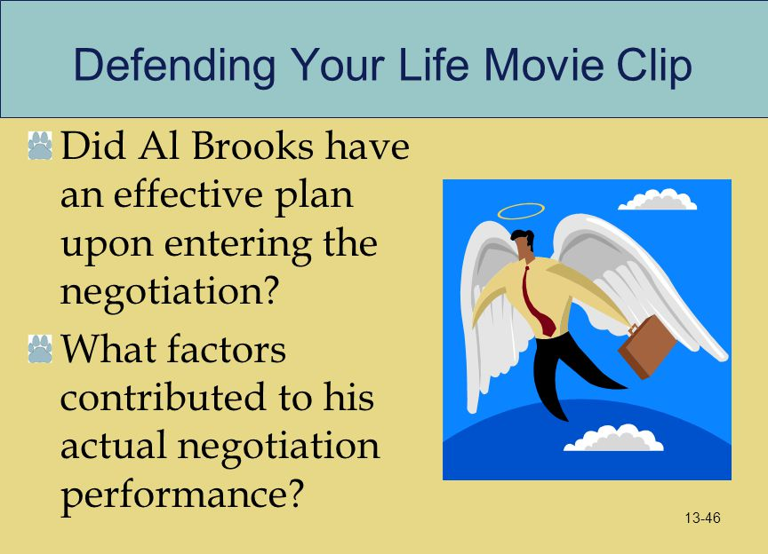 Defending Your Life Movie Clip Did Al Brooks have an effective plan upon entering the negotiation? What factors contributed to his actual negotiation