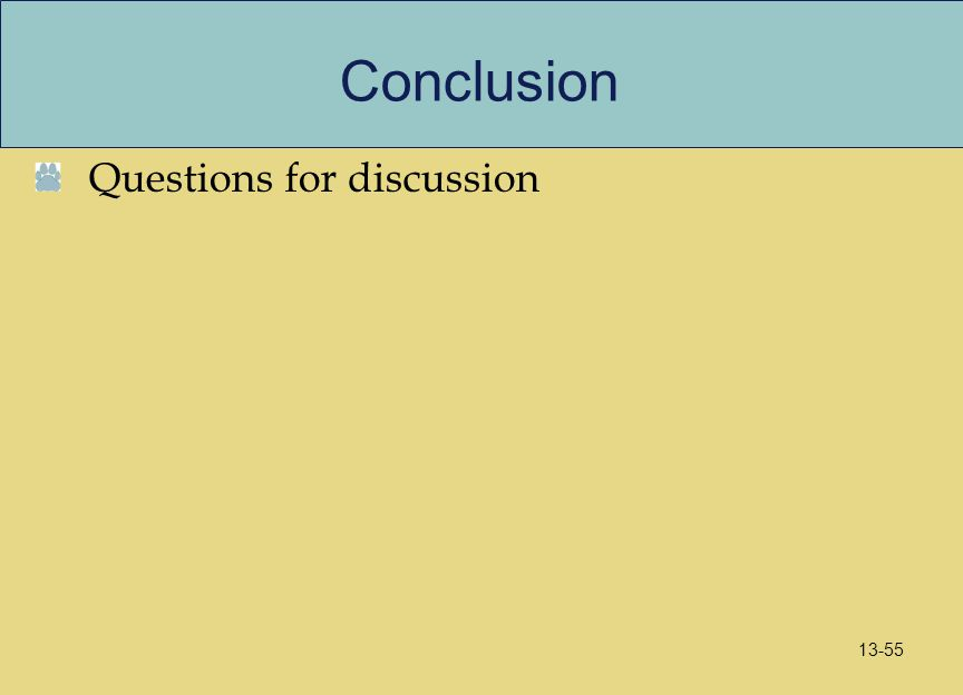 Conclusion Questions for discussion 13-55