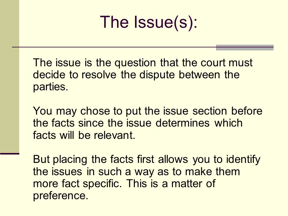 The Facts Section The facts section describes the events between the parties that led to the litigation. Be sure to include any facts relevant to the