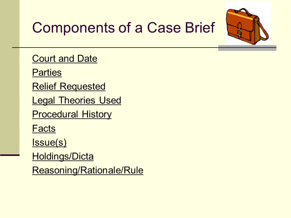 Why brief a case? For your use Prepare you for class Prepare you for finals