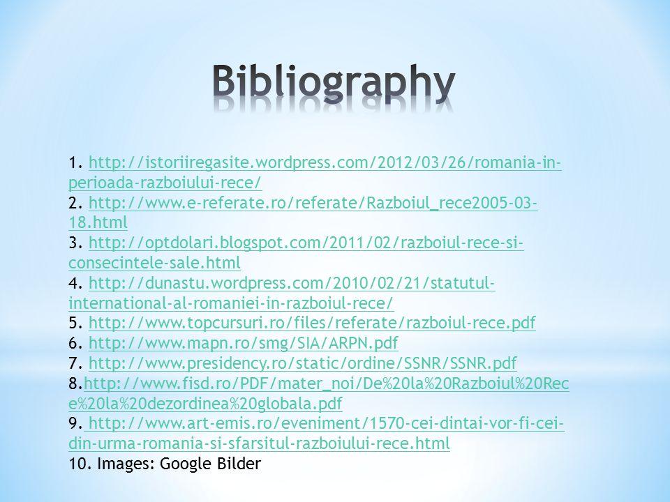 1. http://istoriiregasite.wordpress.com/2012/03/26/romania-in- perioada-razboiului-rece/http://istoriiregasite.wordpress.com/2012/03/26/romania-in- pe