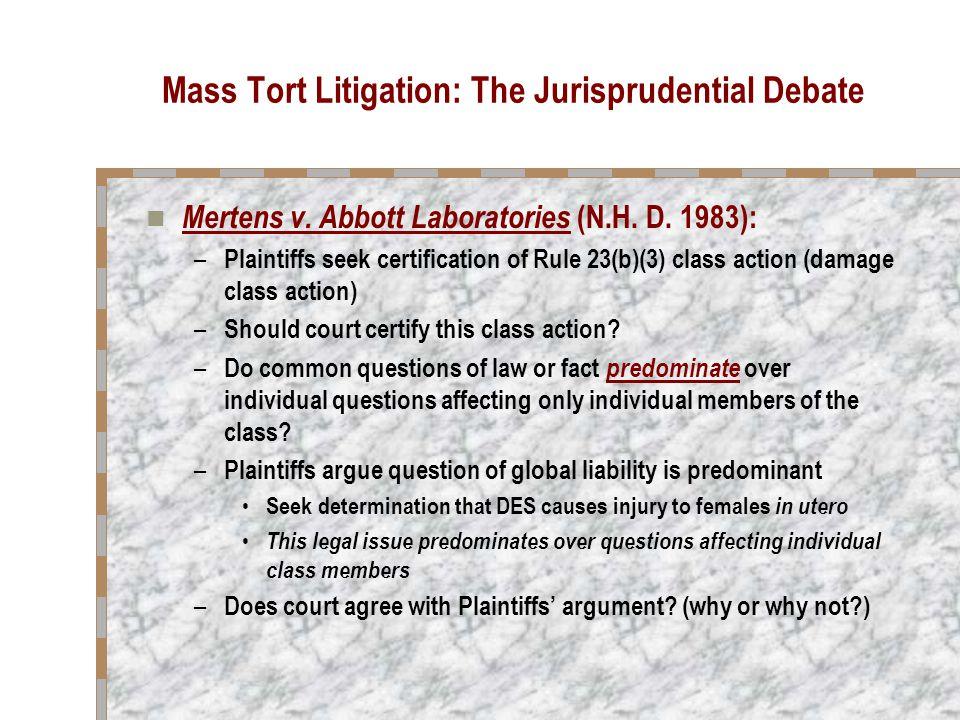 Mass Tort Litigation: The Jurisprudential Debate Fine