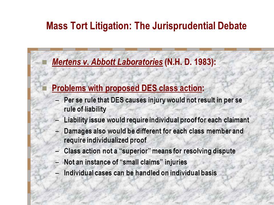 Mass Tort Litigation: The Jurisprudential Debate Cimino v.
