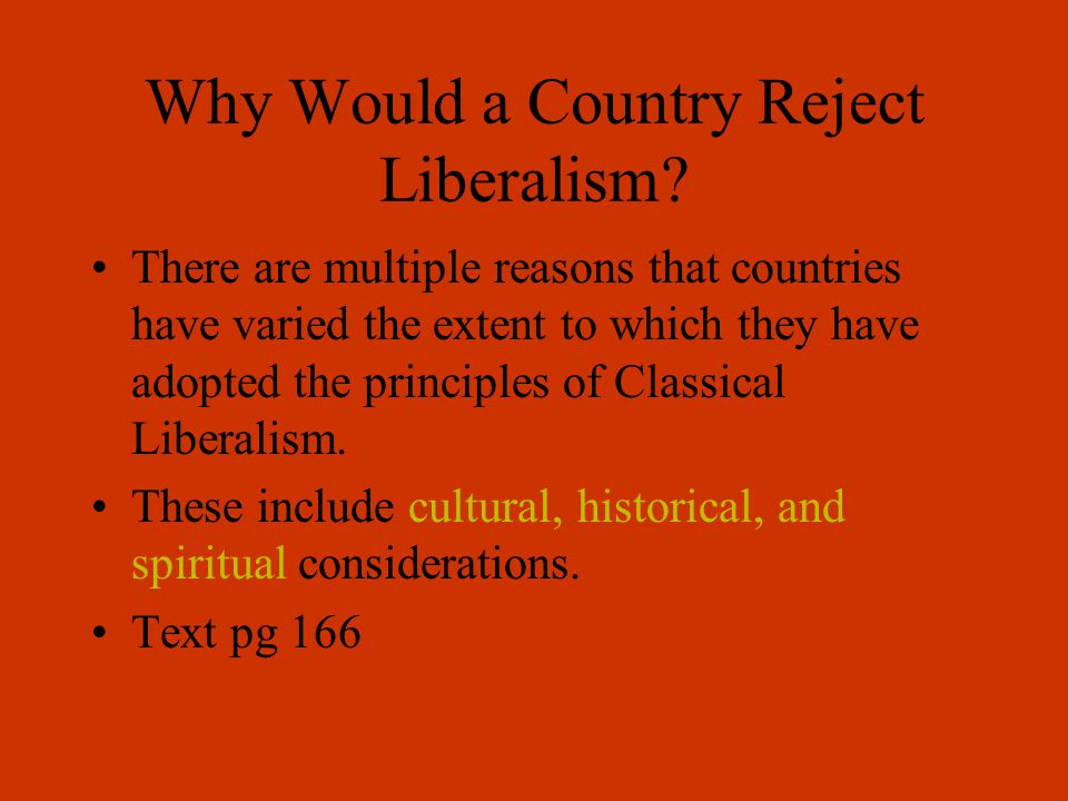 Why Would a Country Reject Liberalism.