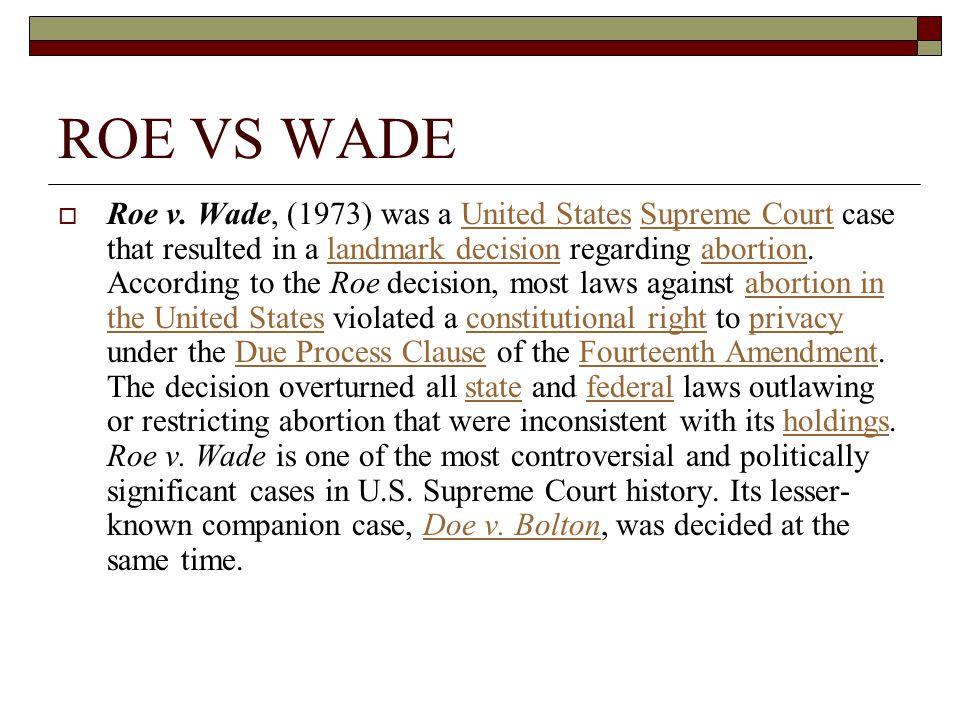 ROE VS WADE  Roe v.