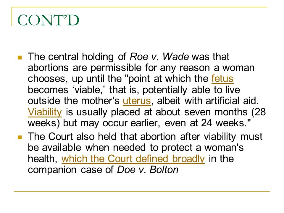 CONT'D The central holding of Roe v.