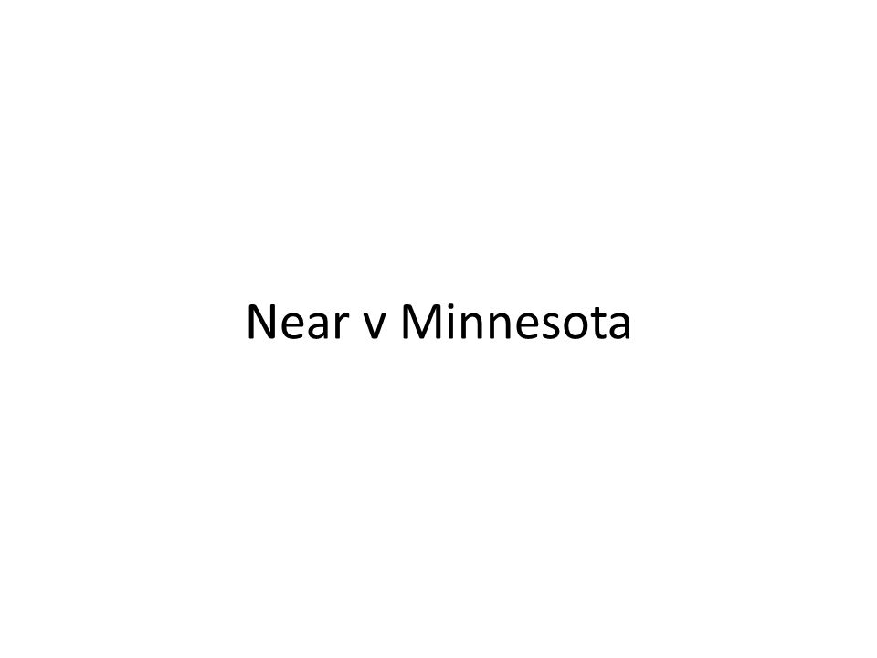 Near v Minnesota