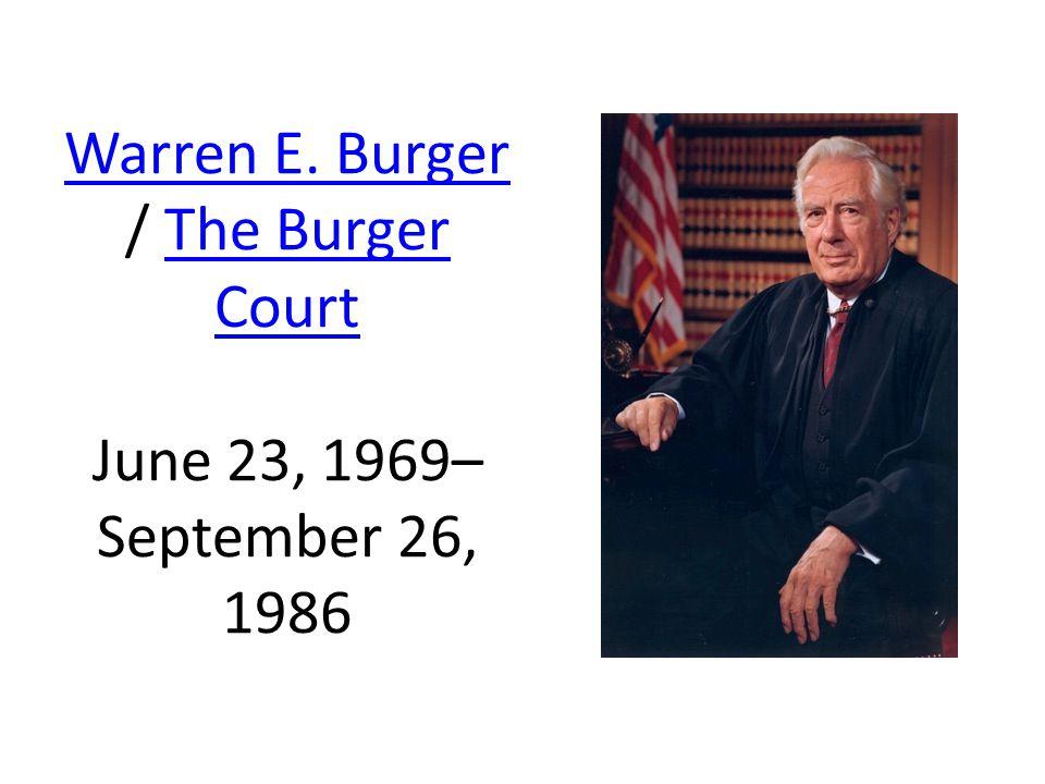 Warren E. Burger Warren E.
