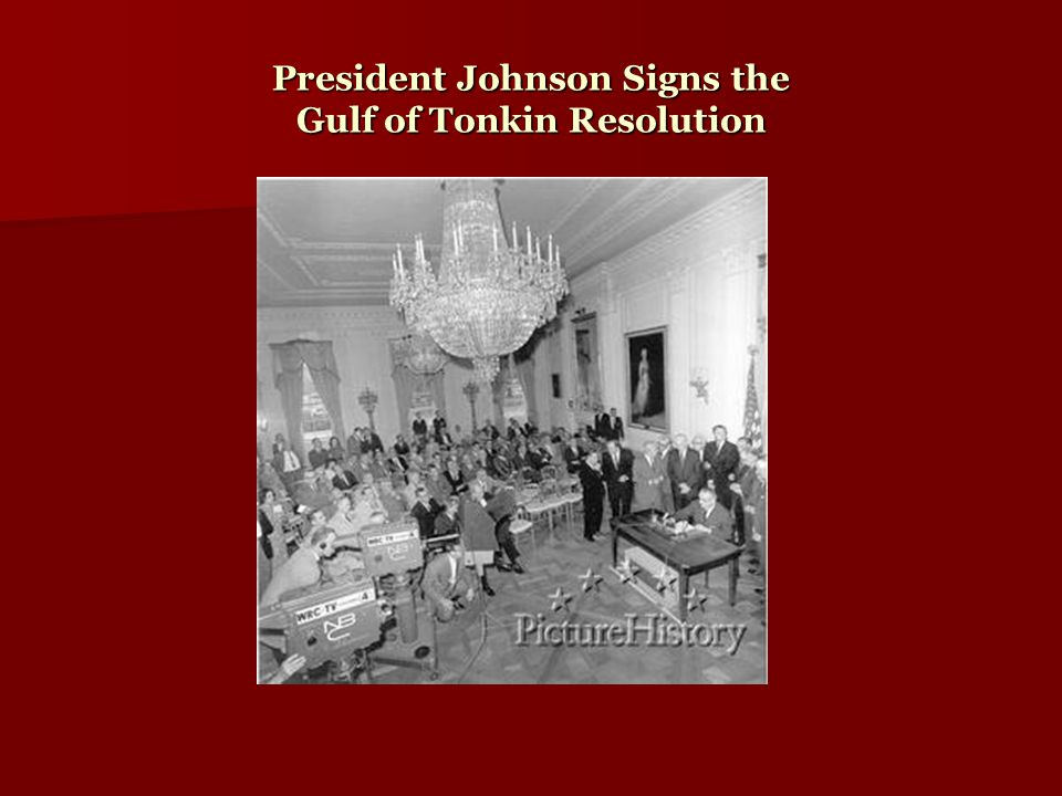 President Johnson Signs the Gulf of Tonkin Resolution