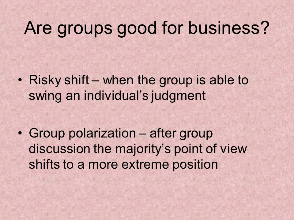 Are groups good for business.