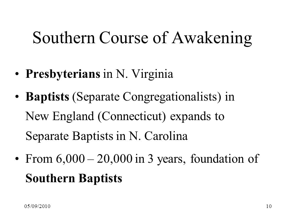 05/09/201010 Southern Course of Awakening Presbyterians in N.