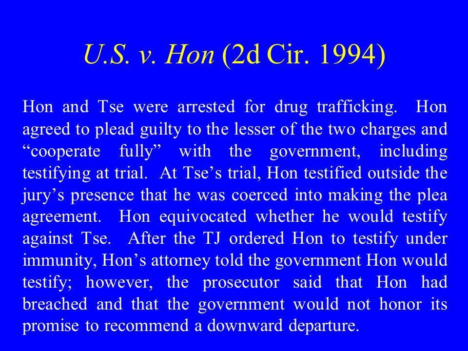 U.S. v. Hon (2d Cir. 1994) Hon and Tse were arrested for drug trafficking.