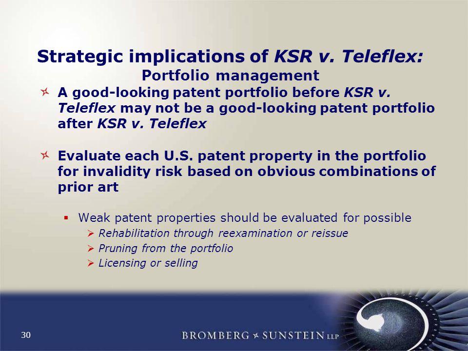 30 Strategic implications of KSR v.