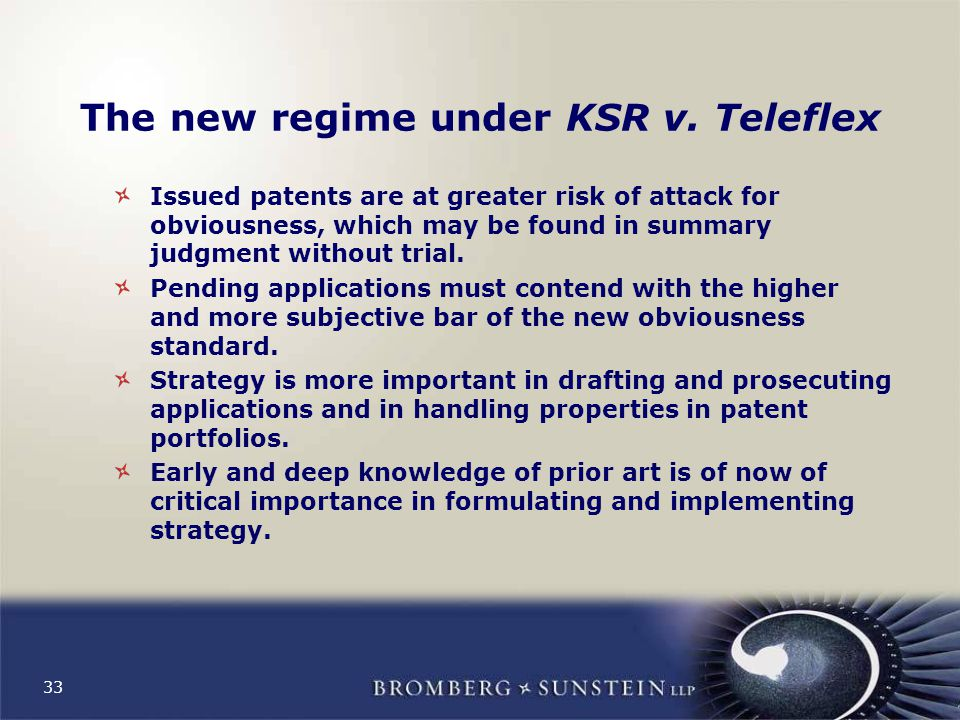 33 The new regime under KSR v.