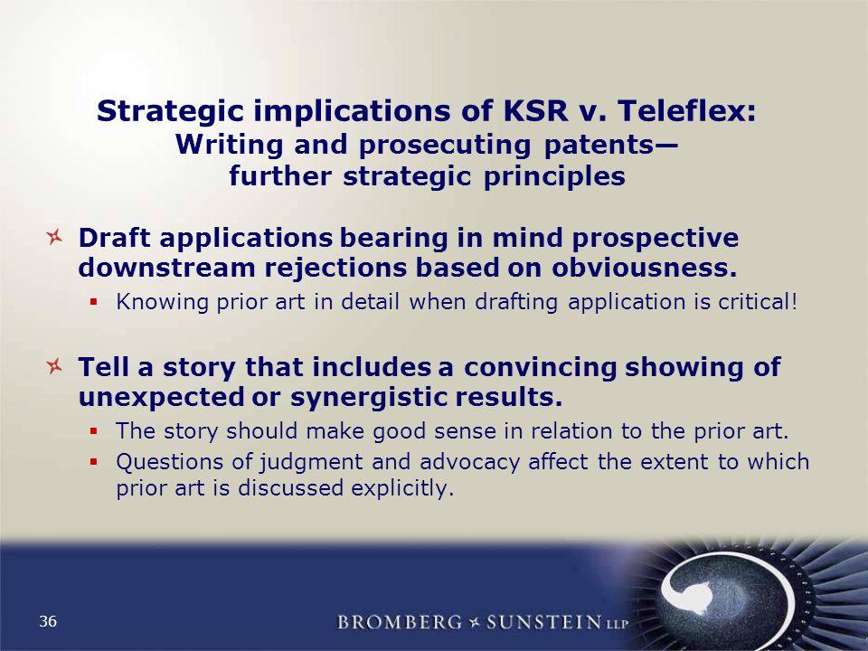 36 Strategic implications of KSR v.
