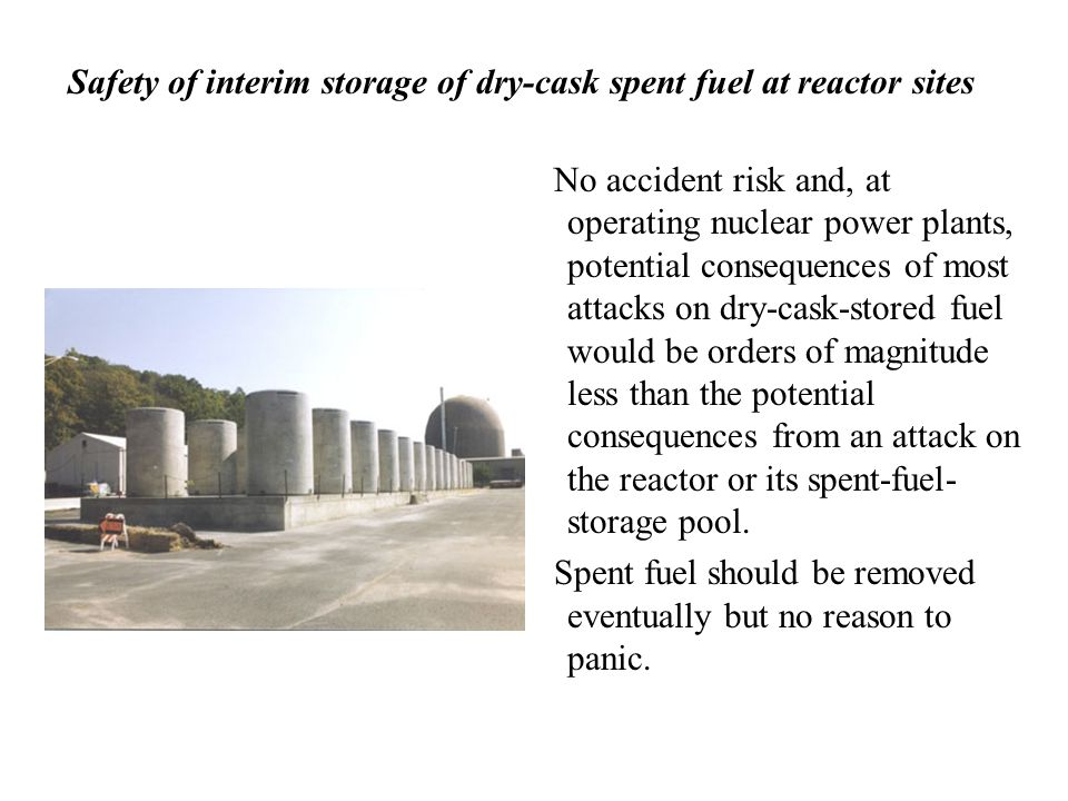 Safety of interim storage of dry-cask spent fuel at reactor sites No accident risk and, at operating nuclear power plants, potential consequences of m