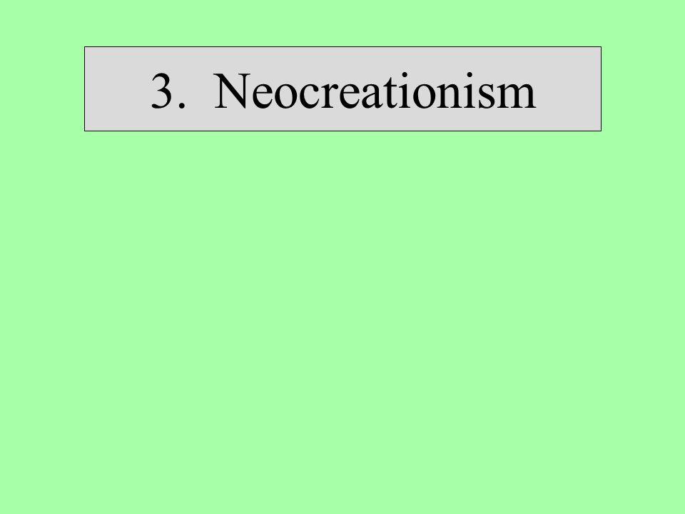 3. Neocreationism