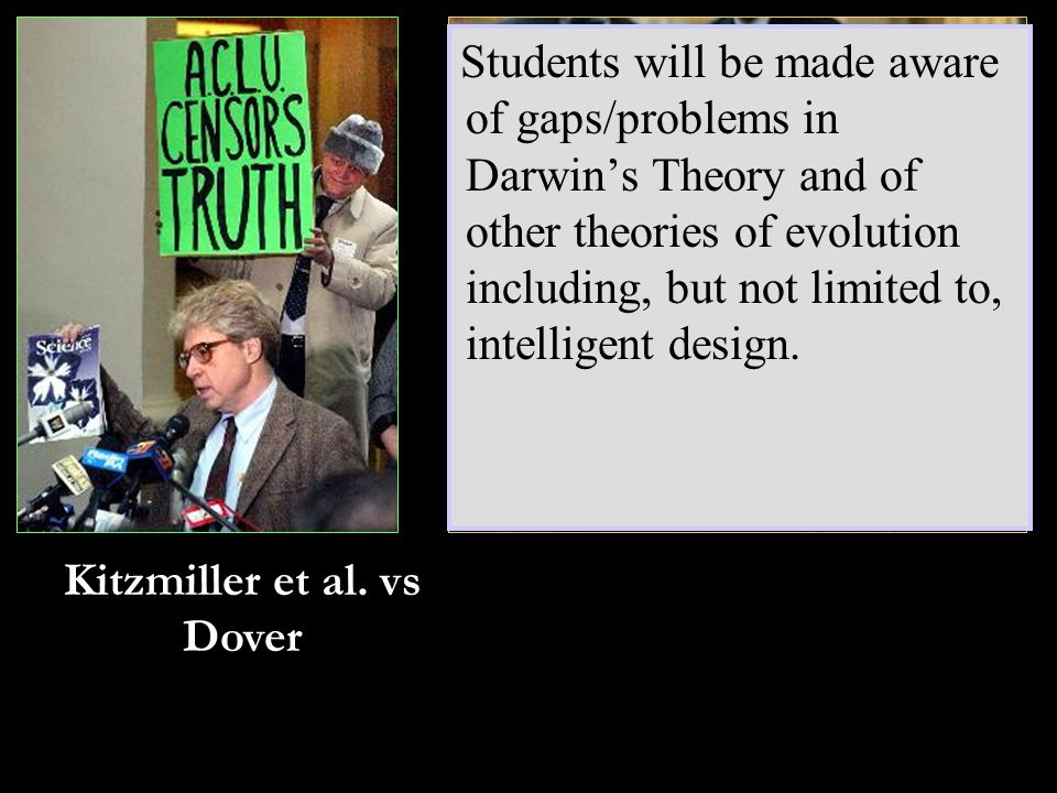 ….whatever scientific evidence there may be against evolution presented in their schools….
