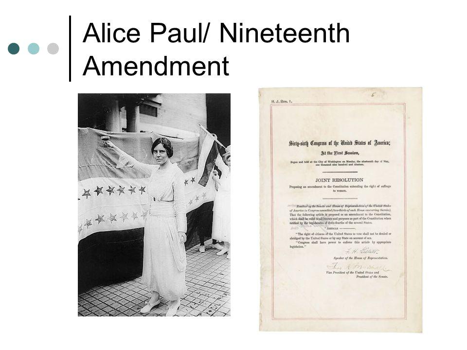 Alice Paul/ Nineteenth Amendment