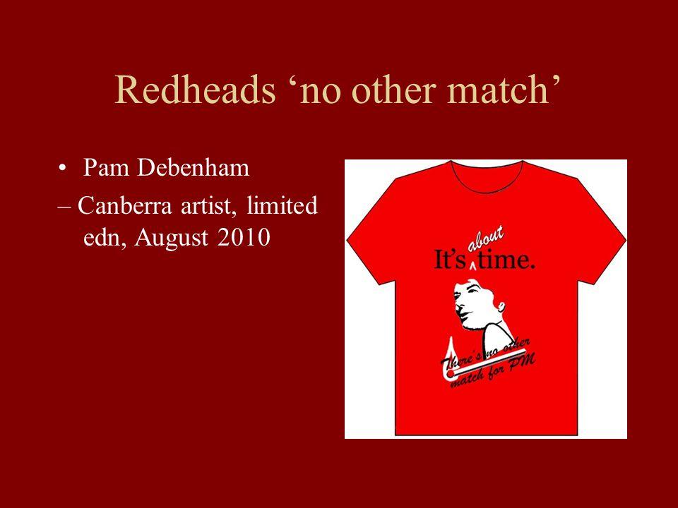 Redheads 'no other match' Pam Debenham – Canberra artist, limited edn, August 2010