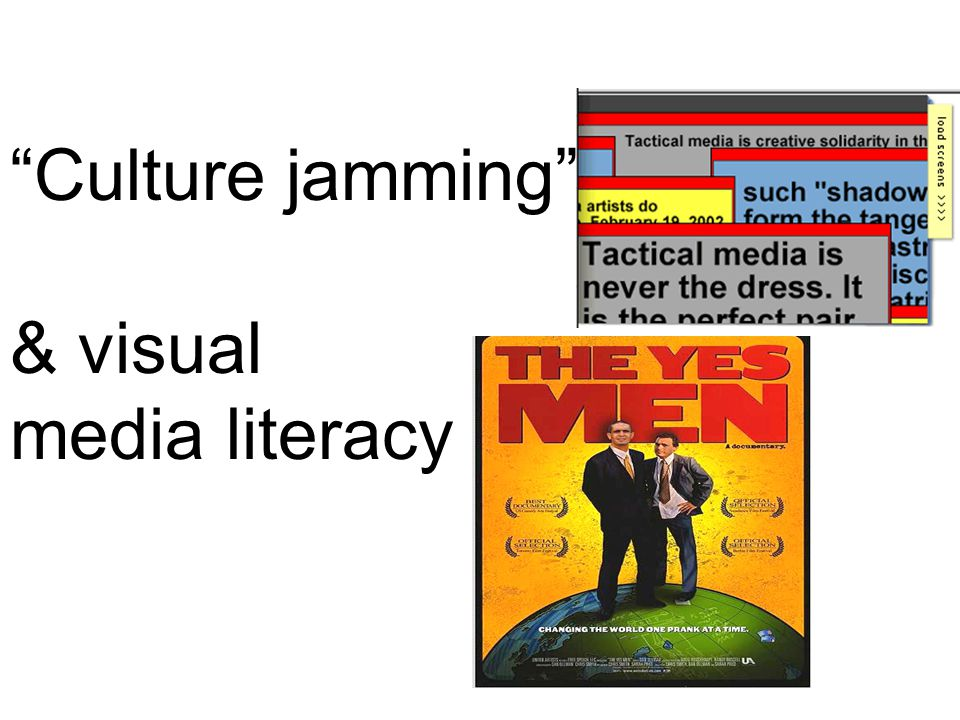 Culture jamming & visual media literacy