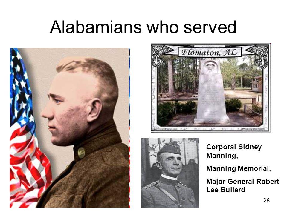 28 Alabamians who served Corporal Sidney Manning, Manning Memorial, Major General Robert Lee Bullard