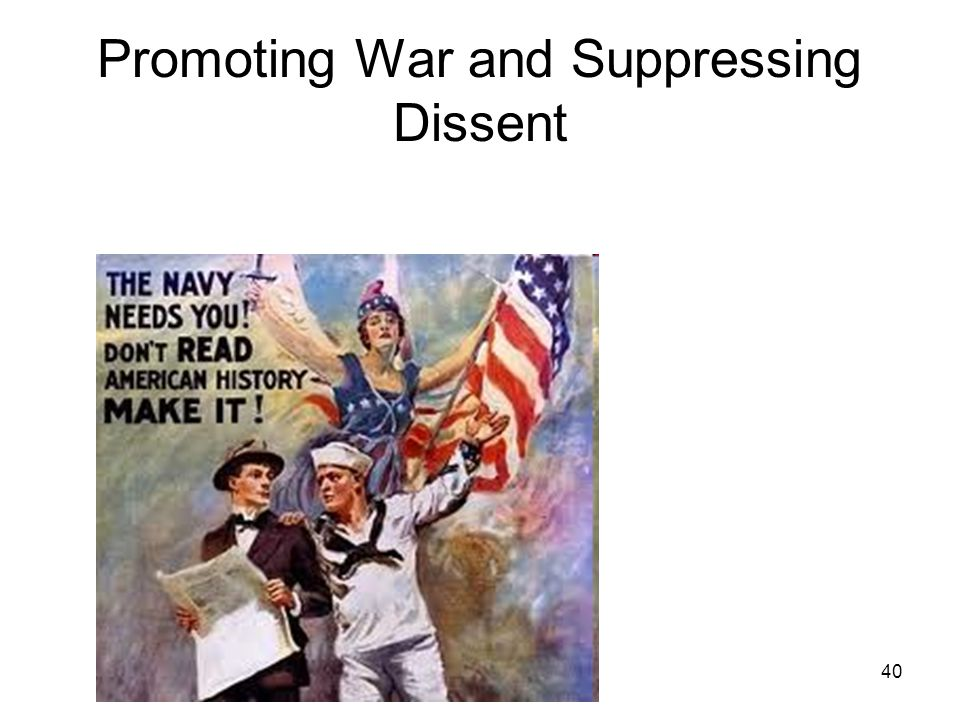 40 Promoting War and Suppressing Dissent