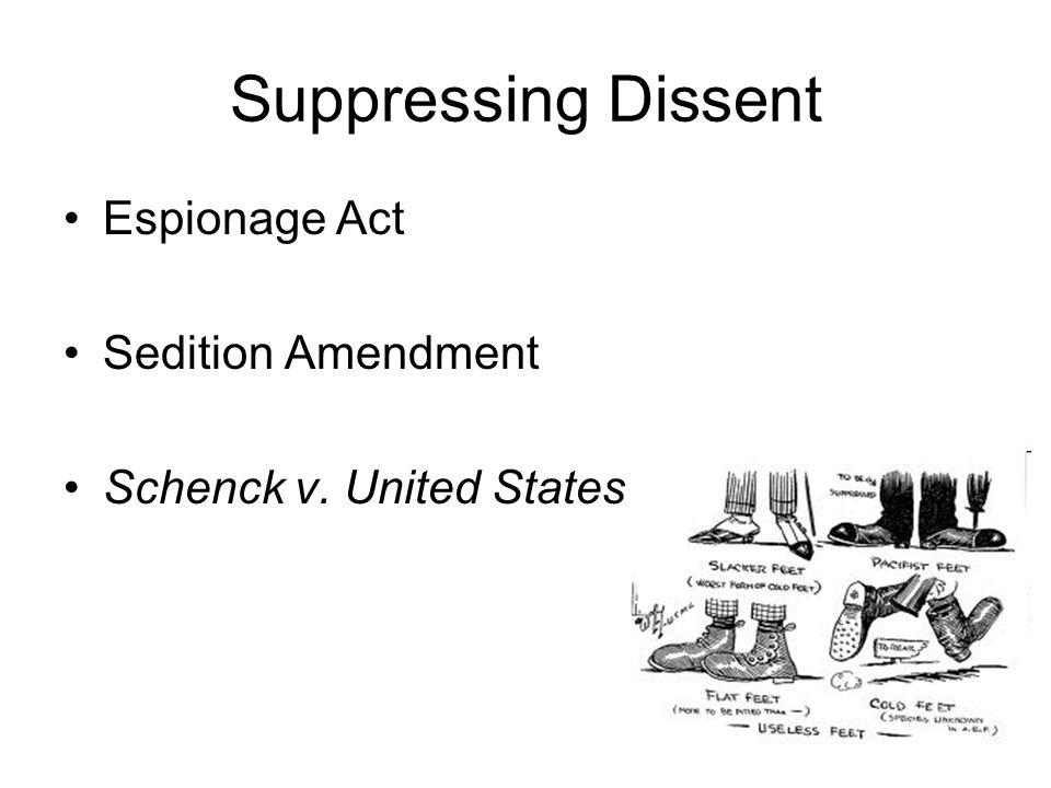 44 Suppressing Dissent Espionage Act Sedition Amendment Schenck v. United States