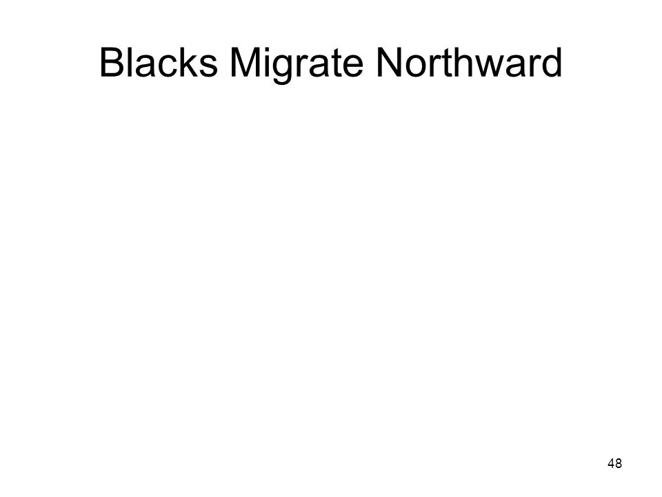 48 Blacks Migrate Northward