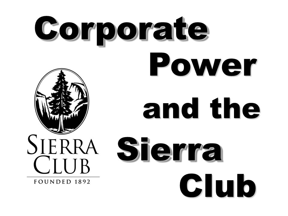 CorporateCorporate SierraSierra Power Club and the