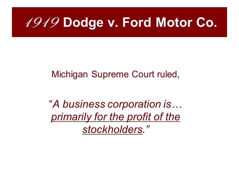 1919 Dodge v. Ford Motor Co.